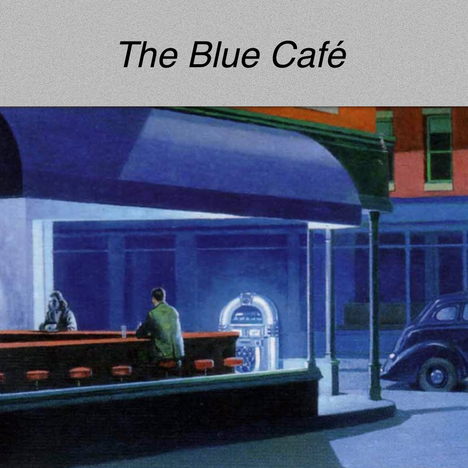 The Blue Cafe - Episode 33 - Blue Cafe - 33 - New Blues