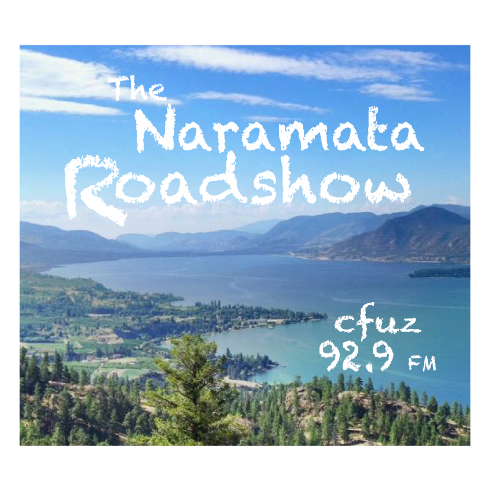 The Naramata Roadshow - Episode 49 - February 20, 2020