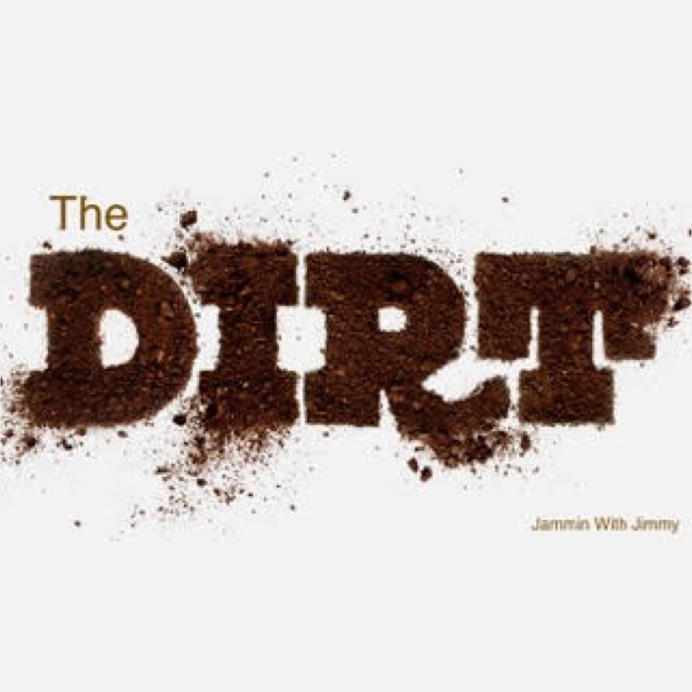 The Dirt - Episode 34 - Rock On